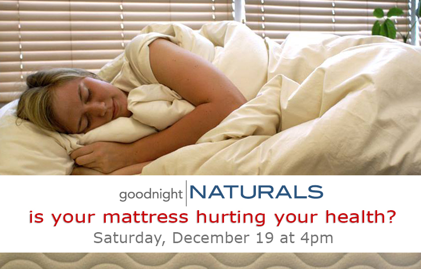 Is Your Mattress Hurting Your Health Goodnight Naturals